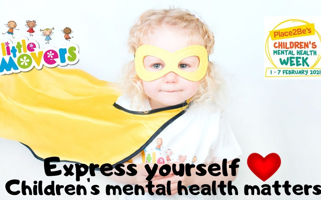 Little Movers are Supporting  Children's Mental Health Week