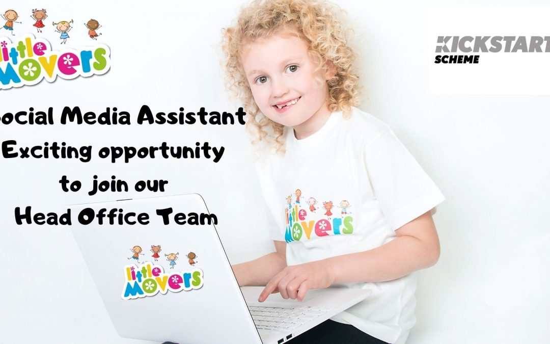 Fantastic Kickstart opportunity at the Little Movers Head Office,